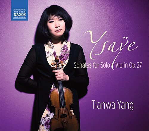 YSAŸE, E.: 6 Sonatas for Solo Violin, Op. 27
