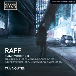 RAFF, J.: Piano Works, Vol. 3