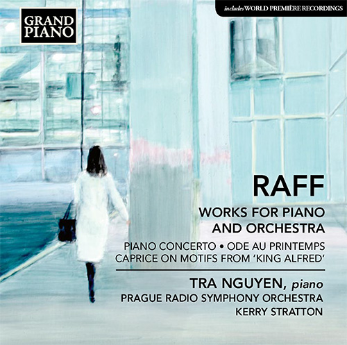 RAFF, J.: Ode au Printemps / Piano Concerto / Caprice on Themes from König Alfred