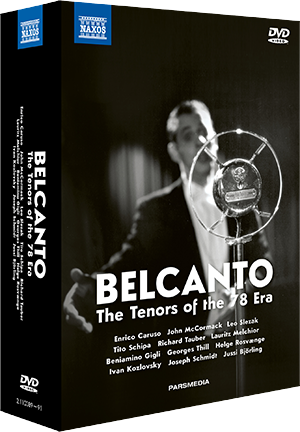 BEL CANTO - Tenors of the 78 Era (The)(Documentaries, 2018) (3 DVD + 2 CD Box Set) (NTSC)