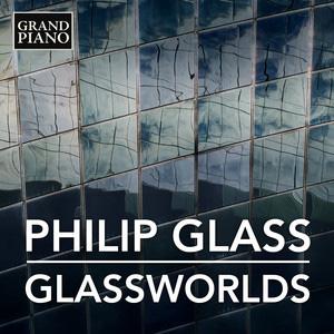 Philip Glass: Glassworlds