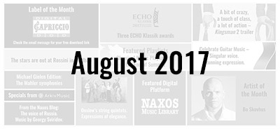 News from the Naxos Music Group - August 2017