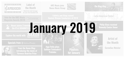 News from the Naxos Music Group - January 2019
