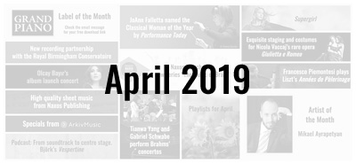 News from the Naxos Music Group - April 2019