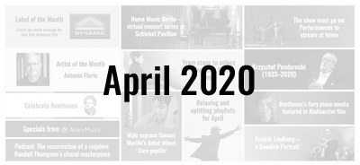 News from the Naxos Music Group - April 2020