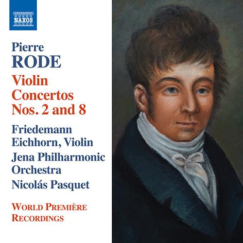 RODE, P.: Violin Concertos Nos. 2 and 8