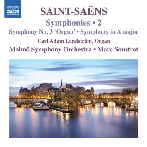 SAINT-SAËNS, C.: Symphonies, Vol. 2 - Symphony No. 3 / Symphony in A Major / Le rouet d'Omphale