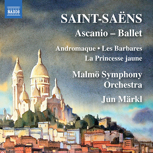SAINT-SAËNS, C.: Ascanio: Ballet / Overtures to Stage Works