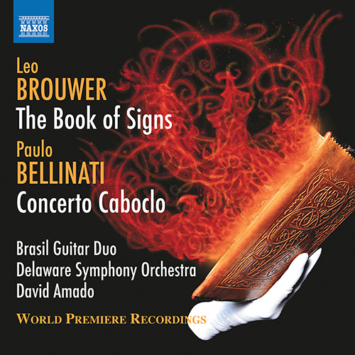 Brouwer - Book of Signs / Bellinati - Concerto Coboclo