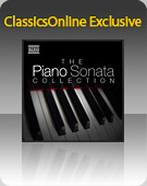 ClassicsOnline Exclusive: The Piano Sonata Collection