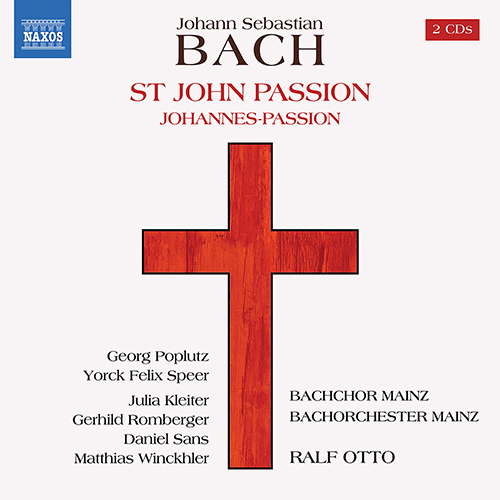 BACH, J.S.: St. John Passion (1749 version, with additional movements from 1725 version)