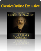 ClassicsOnline Exclusive: A Brahms Concert