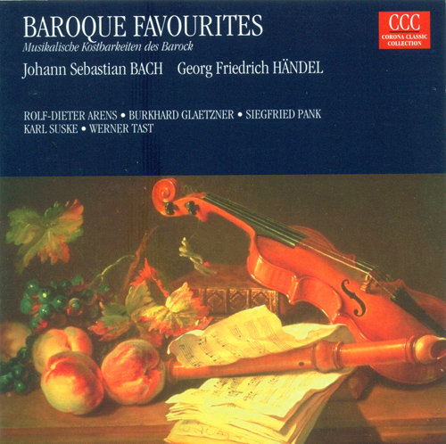 Baroque Chamber and Instrumental Music - BACH, J.S. / HANDEL, G.F. (Arens, Glaetzner, Pank, Suske, Tast)