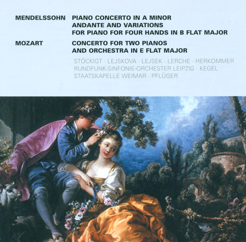 MENDELSSOHN, Felix: Piano Concerto in A minor / Variations, Op. 83a / MOZART, W.A.: Concerto for 2 Pianos, K. 365 (Stockigt, Lejsek, Lejskova)