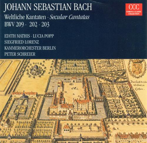 BACH, J.S.: Cantatas - BWV 202, 203, 209 (Mathis, Popp, Schreier, Lorenz)
