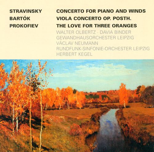 STRAVINSKY, I.: Concerto for Piano and Wind Instruments / BARTOK, B.: Viola Concerto / PROKOFIEV, S.: The Love for 3 Oranges Suite (Olbertz, Binder)
