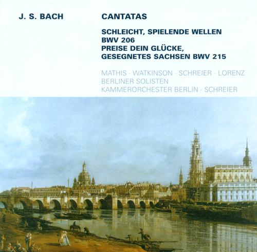 BACH, J.S.: Cantatas - BWV 206, 215 (Schreier)