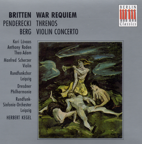 BRITTEN, B.: War Requiem / PENDERECKI, K.: Threnody To the Victims of Hiroshima / BERG, A.: Violin Concerto (Scherzer, Dresden Philharmonic, Kegel)