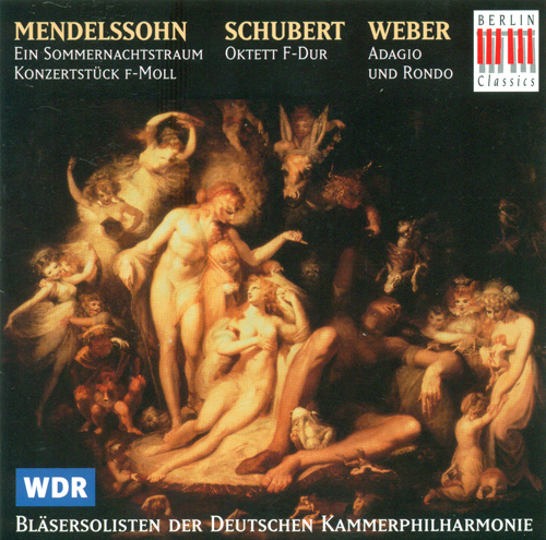 MENDELSSOHN, Felix: Midsummer Night's Dream (A) / SCHUBERT, F.: Wind Octet  (Bremen Deutschen Kammerphilharmonie Wind Soloists)