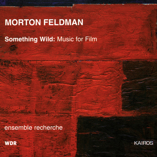 FELDMAN, M.: Film Music (Ensemble Recherche)