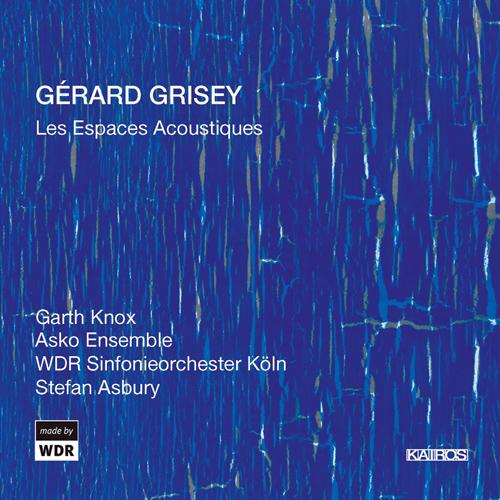 GRISEY, G.: Espaces Acoustiques (Les) (Knox, ASKO Ensemble, West German Radio Symphony, Asbury)
