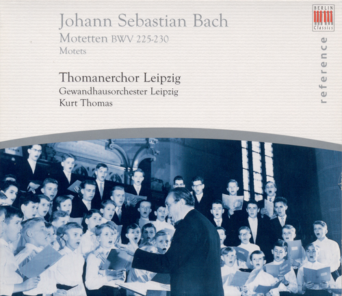 BACH, J.S.: Motets, BWV 225-230 (Leipzig Thomaner Choir, Thomas)