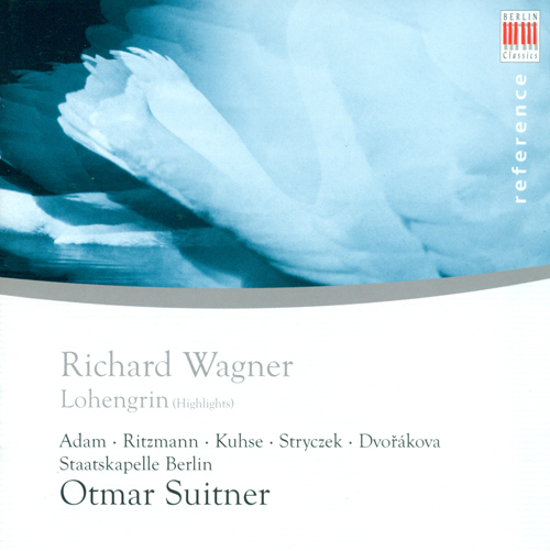 WAGNER, R.: Lohengrin (Highlights) (Suitner)