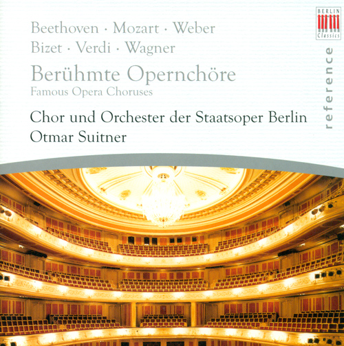 Opera Choruses - VERDI, G. / BIZET, G. / WAGNER, R. / MASCAGNI, P. / LEONCAVALLO, R. / MOZART, W.A. / NICOLAI, O. / FLOTOW, F. von (Suitner)
