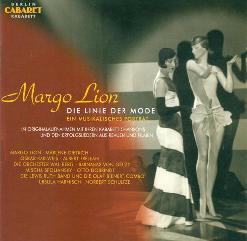 Vocal Recital: Lion, Margo - SCHULTZE, N. / SPOLIANSKY, M. / STRASSER, P. / NELSON, P. / WEILL, K. / GROTHE, F./ BERG, W. (1928-1977)