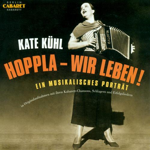 Vocal Recital: Kuhl, Kate - GRUND, B. / HEYMANN, W.R. / HOLLAENDER, F. / BIENERT, O. (1929-1965)