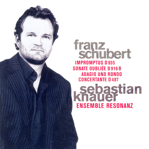 SCHUBERT, F.: 4 Impromptus / Piano piece in C major / Adagio and Rondo Concertante (Knauer, Ensemble Resonanz)