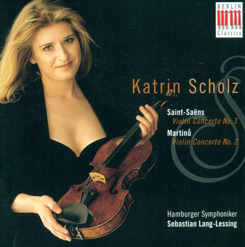 SAINT-SAENS, C.: Violin Concerto No. 3 / MARTINU, B.: Violin Concerto No. 2 (Scholz)