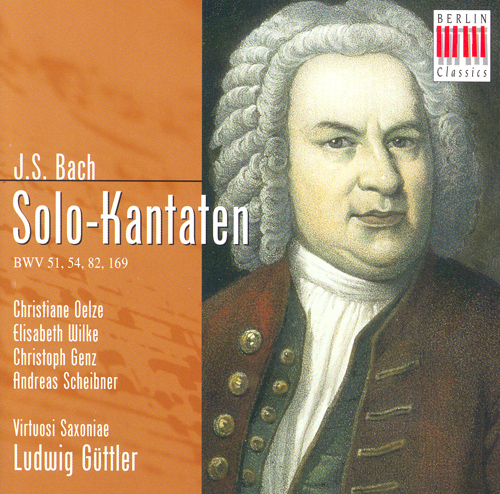 BACH, J.S.: Cantatas - BWV 51, 54, 82, 169 (Guttler)