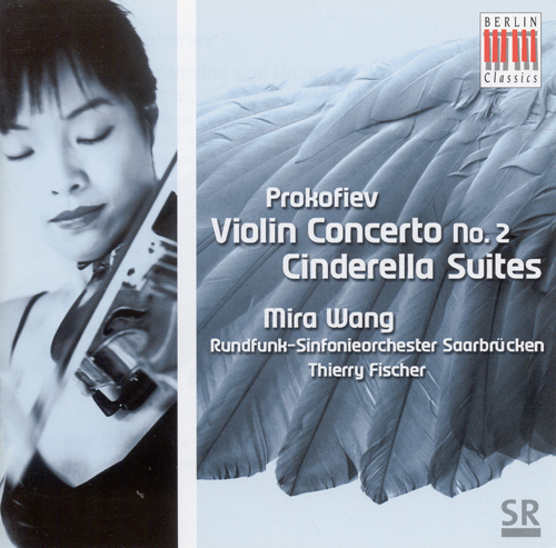 PROKOFIEV, S.: Violin Concerto No. 2 / Cinderella Suites Nos. 1 and 3 (excerpts) (Wang, Saarbrucken Radio Symphony, T. Fischer)