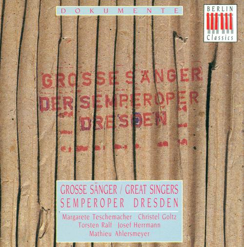 Opera Arias - BEETHOVEN, L. van / WEBER, C.M. van / STRAUSS, R. (Great Singers) (Teschemacher, Goltz, Ralf, Hermann, Ahlersmeyer)