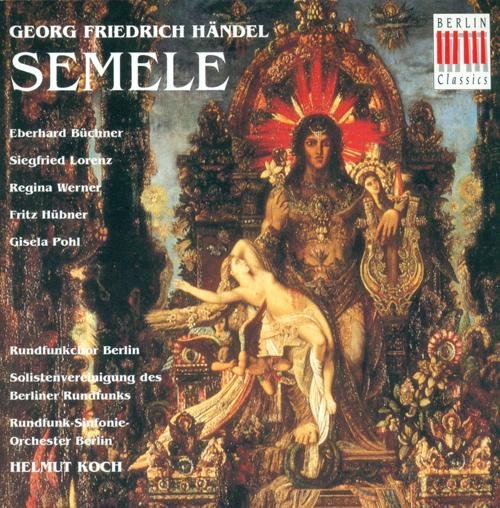 HANDEL, G.F.: Semele (Sung in German) [Opera] (Werner)