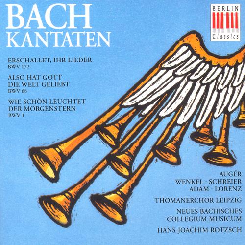 BACH, J.S.: Cantatas - BWV 1, 68, 172 (Rotzsch)