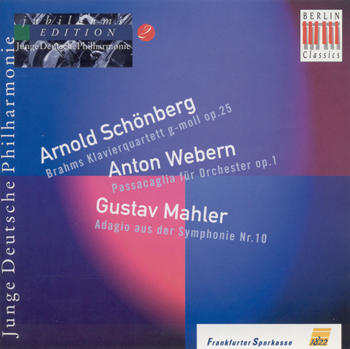 BRAHMS, J.: Piano Quartet No. 1 (orch. A. Schoenberg) / MAHLER, G.: Symphony No. 10: I. Adagio (German Youth Philharmonic Jubilee Edition, Vol. 2)