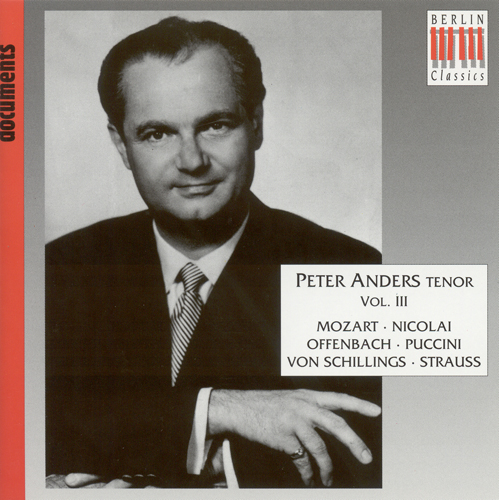 Vocal Recital: Anders, Peter, Vol. 3