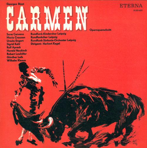 BIZET, G.: Carmen (Sung in German) [Opera](Cervena, Apreck, Leipzig Radio Symphony Orchestra, Kegel)