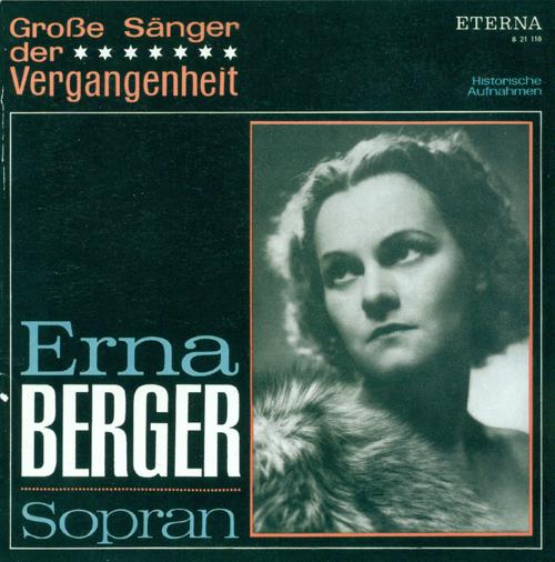 Opera Arias (Soprano): Berger, Erna - MOZART, W.A. / FLOTOW, F. von / OFFENBACH, J. / VERDI, G. / PUCCINI, G.