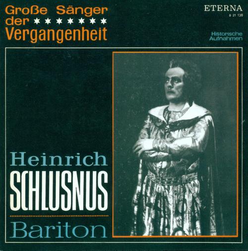 Opera Arias (Baritone): Schlusnus, Heinrich - HANDEL, G.F. / MOZART, W.A. / MARSCHNER, H.A. / OFFENBACH, J. / WAGNER, R. / VERDI, G.