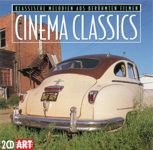 CINEMA CLASSICS - Classical Melodies from Famous Films