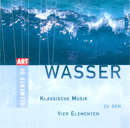 WASSER - Classical Music for the 4 Elements