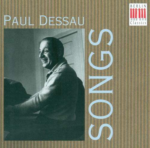 DESSAU, P.: Songs (Kehler, Trexler, Geszty, Burmeister, Schreier, Bauer, Vogel)