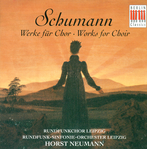 SCHUMANN, R.: Choral Music (Leipzig Radio Chorus, Leipzig Radio Symphony, Neumann)