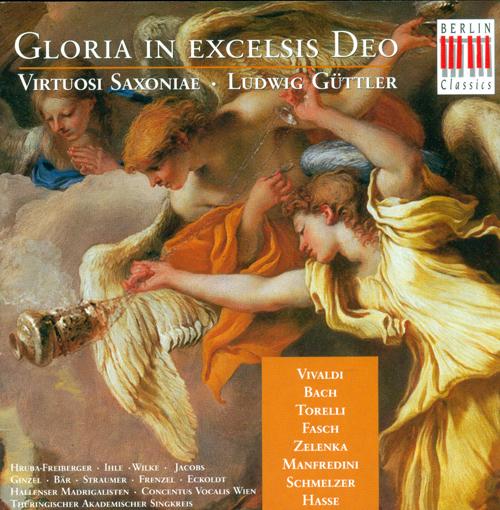 VIVALDI, A.: Gloria, RV 589 / TORELLI, G.: Concerto Grosso in G minor / FASCH, J.F. Missa brevis (Virtuosi Saxoniae, Guttler)