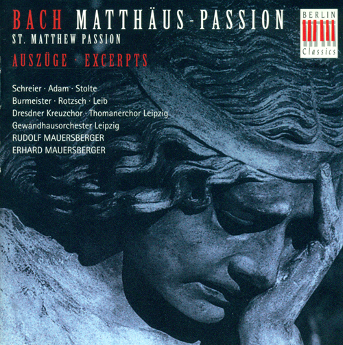 BACH, J.S.: St. Matthew Passion (excerpts) (Mauersberger)