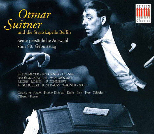 OTMAR SUITNER AND THE BERLIN STAATSKAPELLE