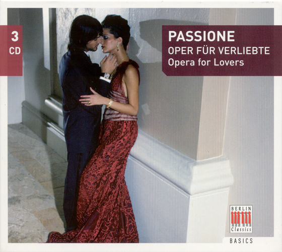 Opera Arias - (Passione – Opera for Lovers)  (Berlin Staatskapelle, Masur)
